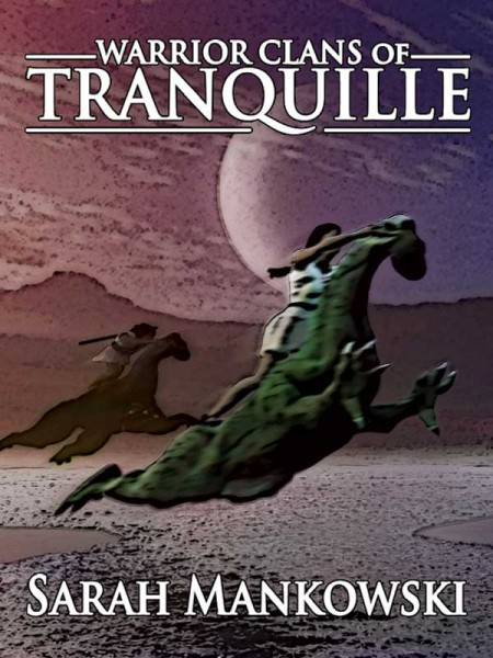 Warrior Clans of Tranquille – (phantomworlds)
